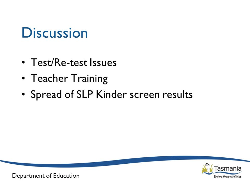 Discussion Test/Re-test Issues Teacher Training