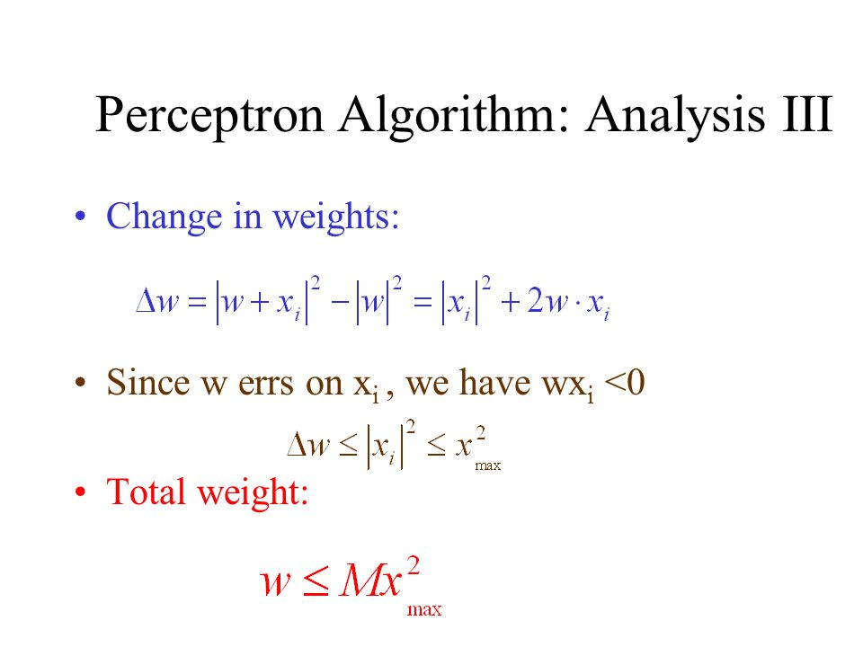 Perceptron Algorithm: Analysis III