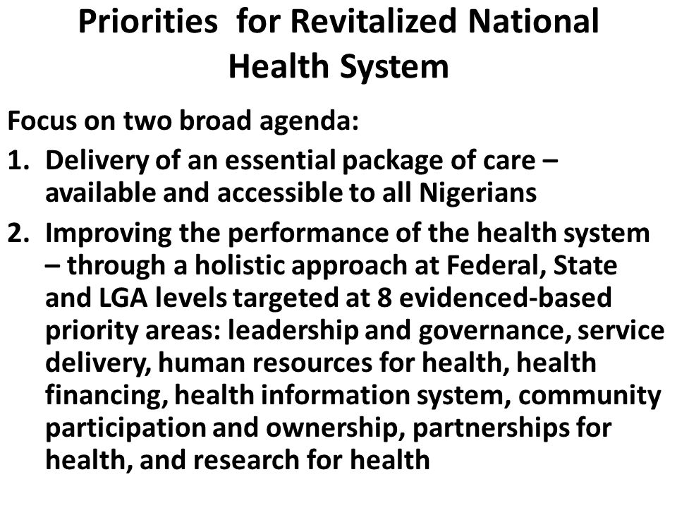 Priorities for Revitalized National Health System