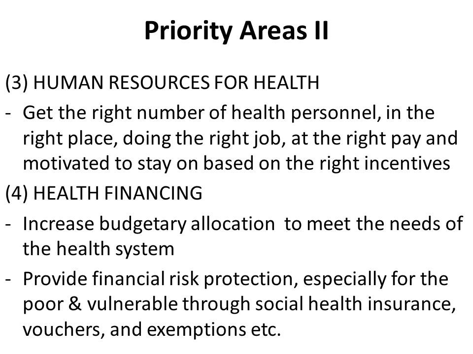 Priority Areas II (3) HUMAN RESOURCES FOR HEALTH