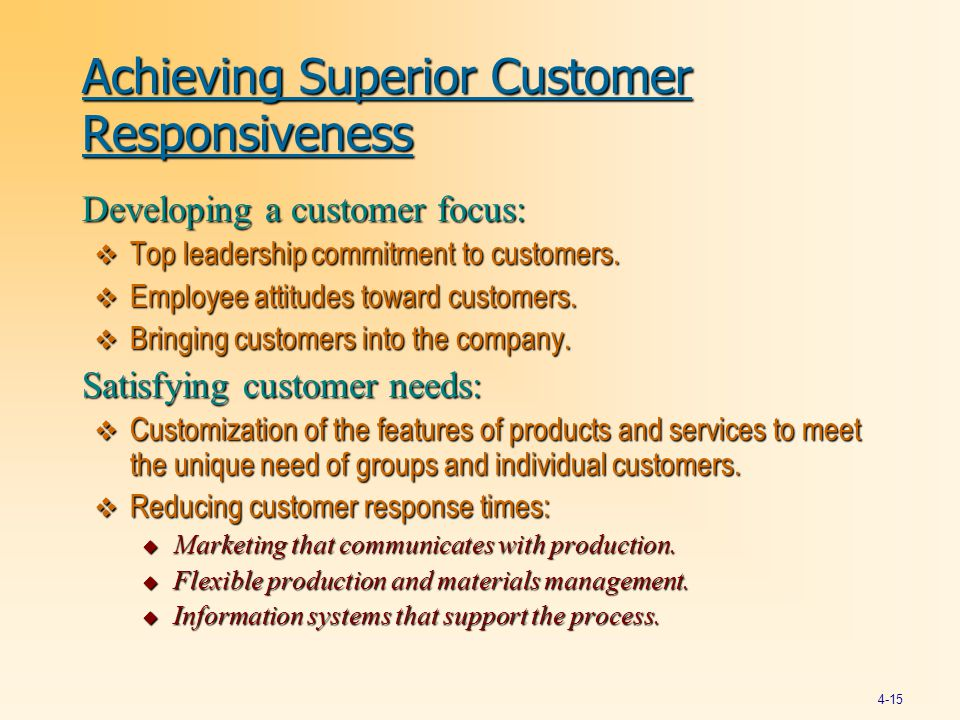 Achieving Superior Customer Responsiveness