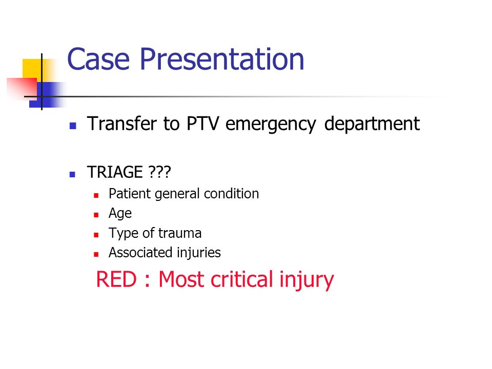 Case Presentation RED : Most critical injury