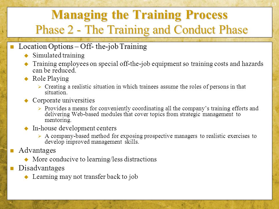 Managing the Training Process Phase 2 - The Training and Conduct Phase