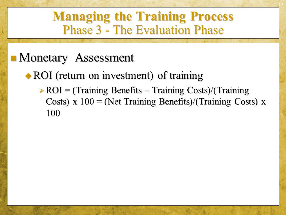 Managing the Training Process Phase 3 - The Evaluation Phase