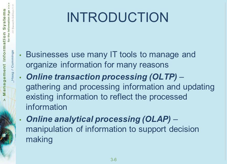 INTRODUCTION Businesses use many IT tools to manage and organize information for many reasons.