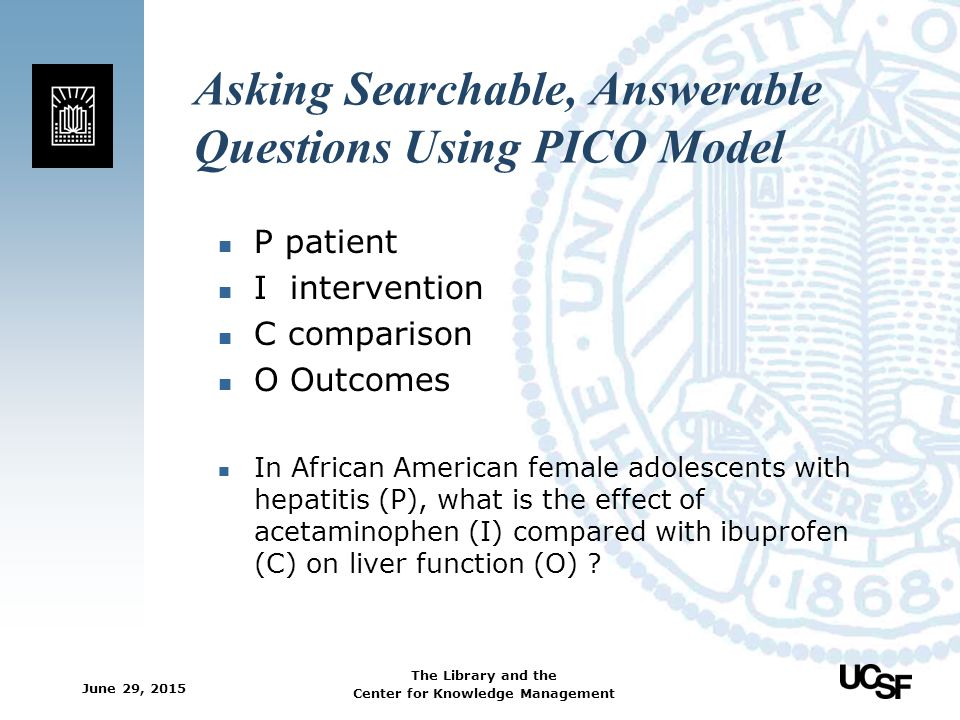 Asking Searchable, Answerable Questions Using PICO Model
