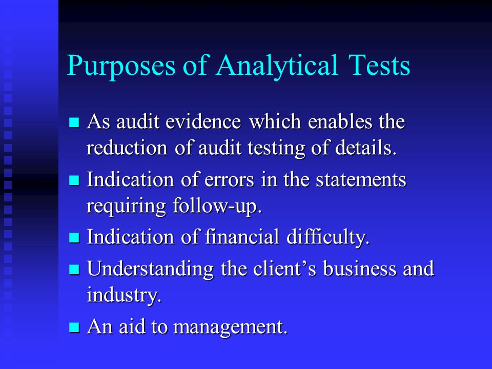 Purposes of Analytical Tests