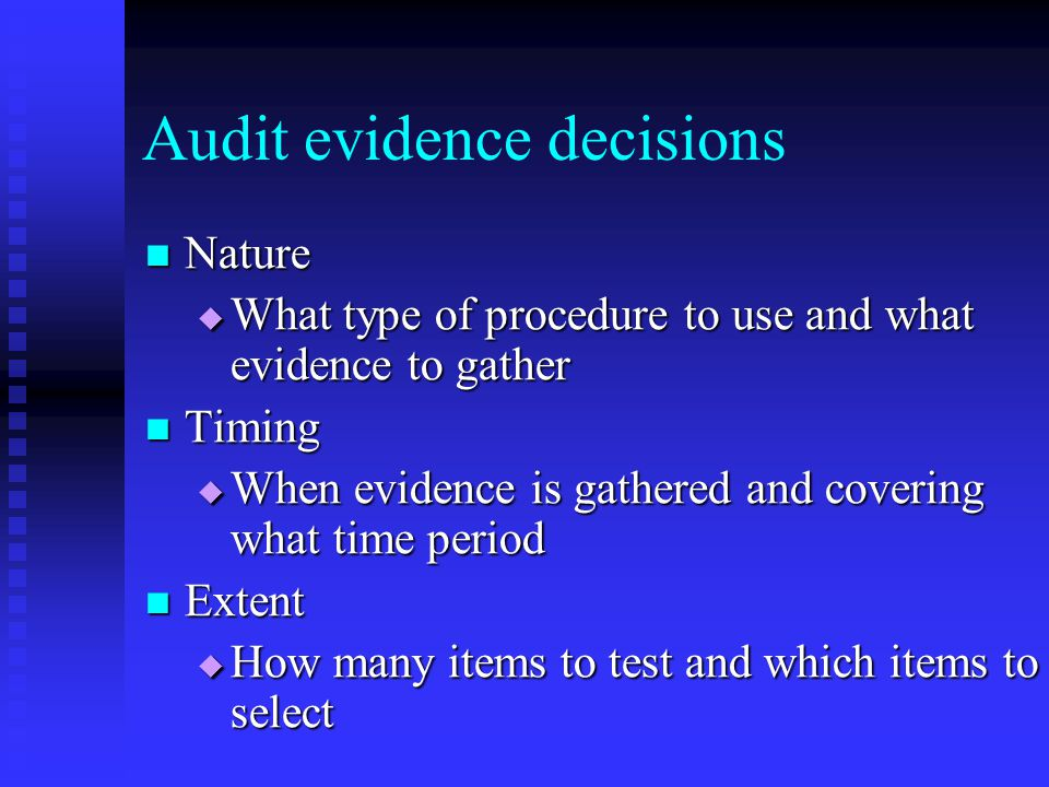 Audit evidence decisions