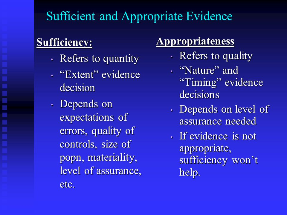 Sufficient and Appropriate Evidence