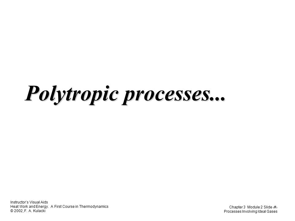 Polytropic processes...