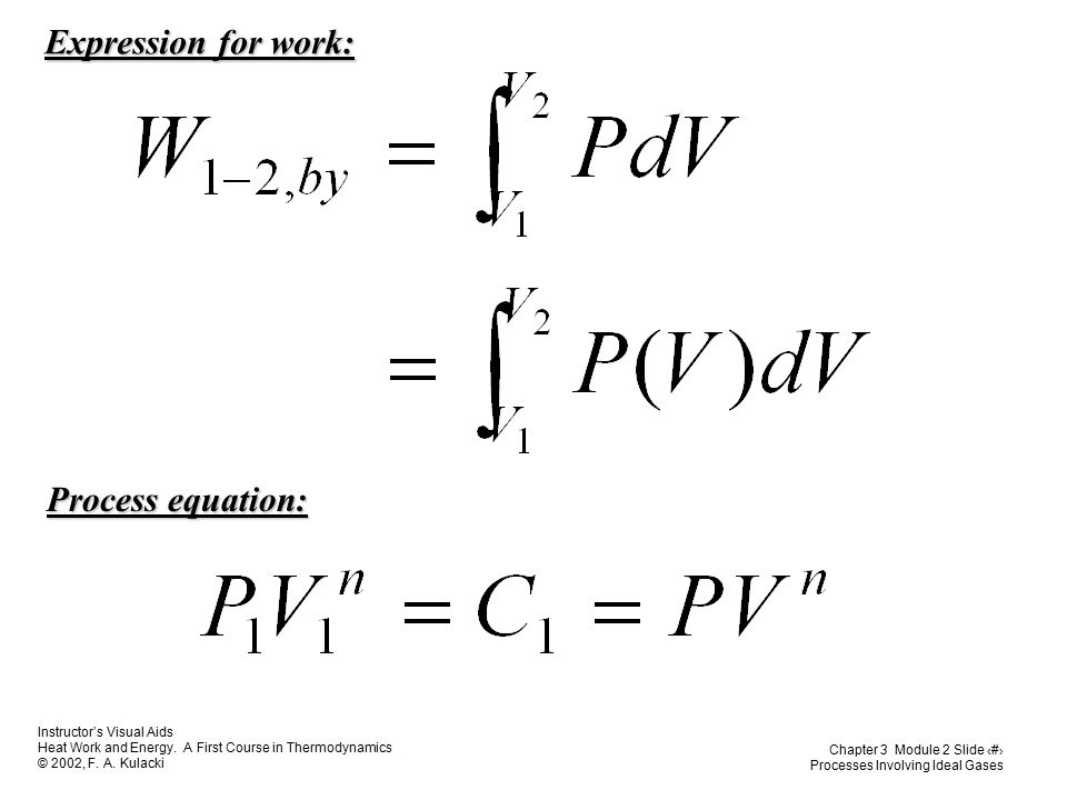 Expression for work: Process equation: