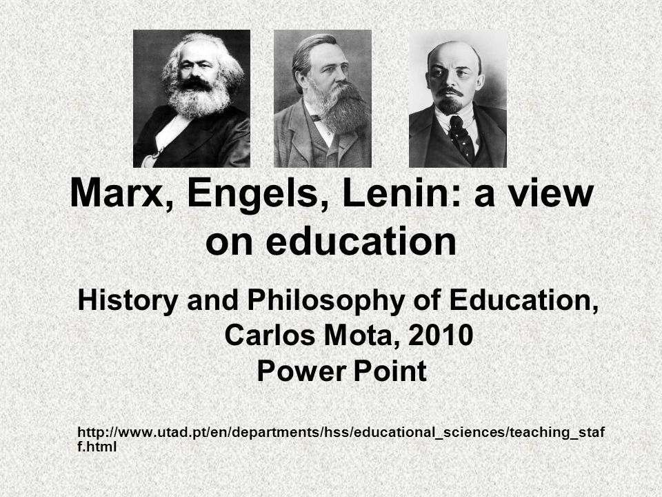 Marx, Engels, Lenin: a view on education