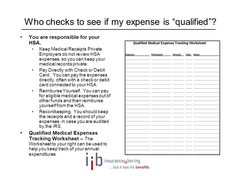 Who checks to see if my expense is qualified