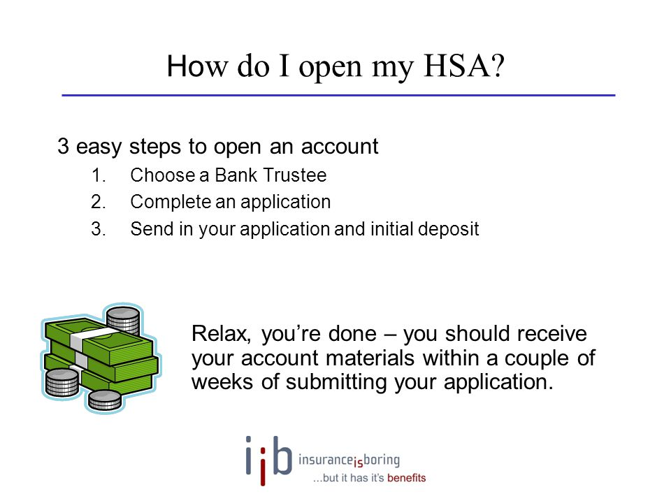 How do I open my HSA 3 easy steps to open an account