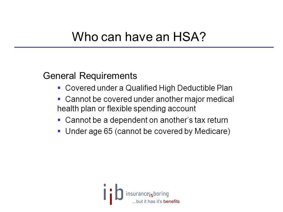 Who can have an HSA General Requirements