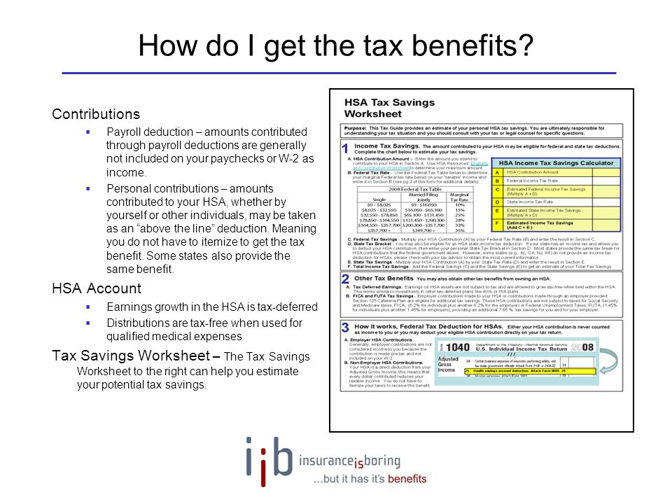 How do I get the tax benefits