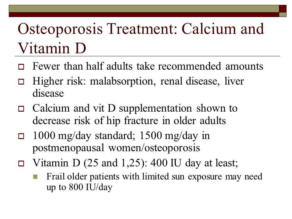 Osteoporosis Treatment: Calcium and Vitamin D