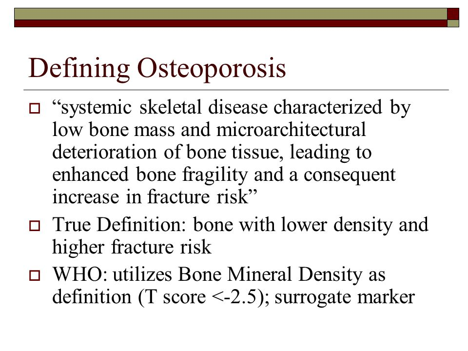 Defining Osteoporosis