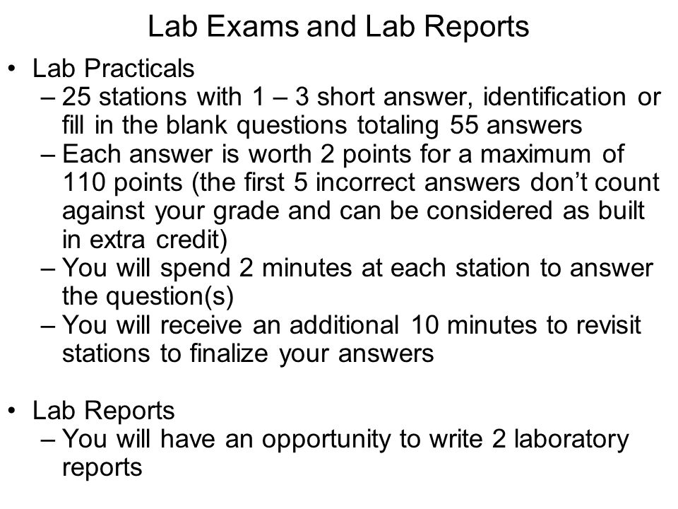 Lab Exams and Lab Reports