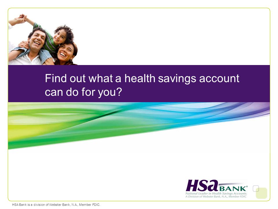 Find out what a health savings account can do for you