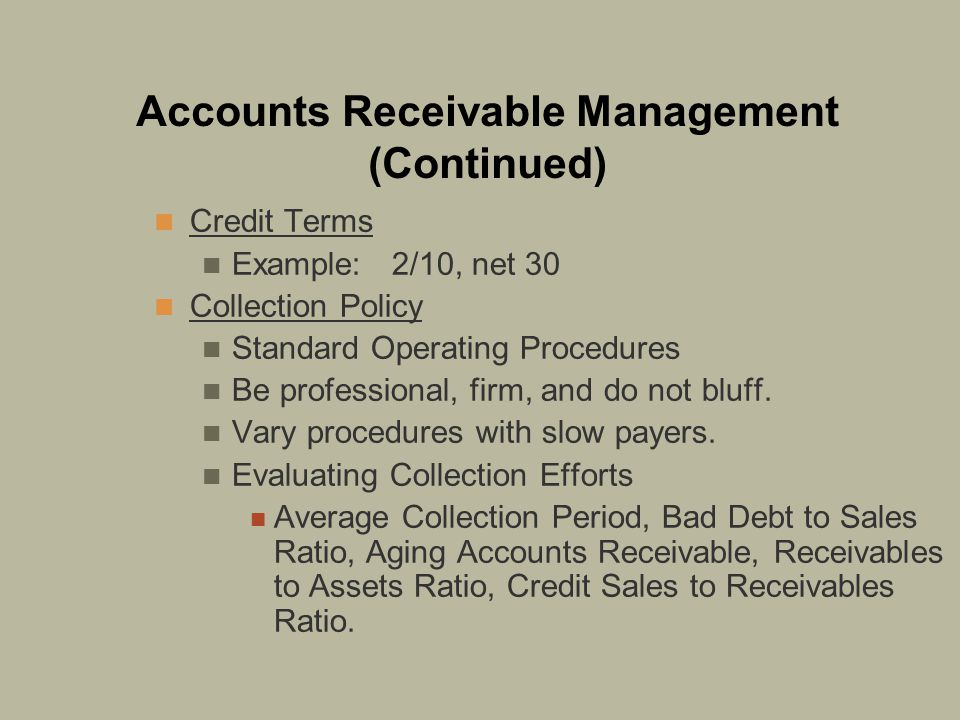 Accounts Receivable Management (Continued)