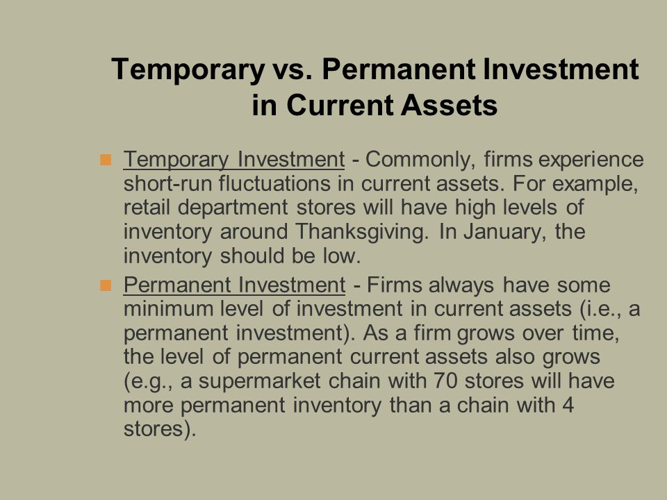 Temporary vs. Permanent Investment in Current Assets