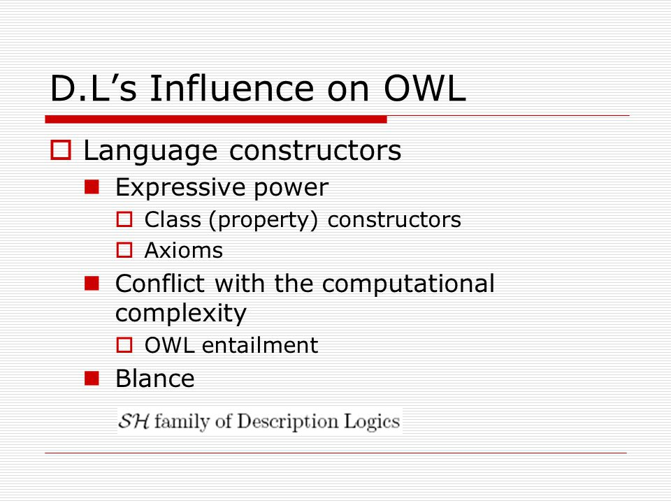 D.L's Influence on OWL Language constructors Expressive power