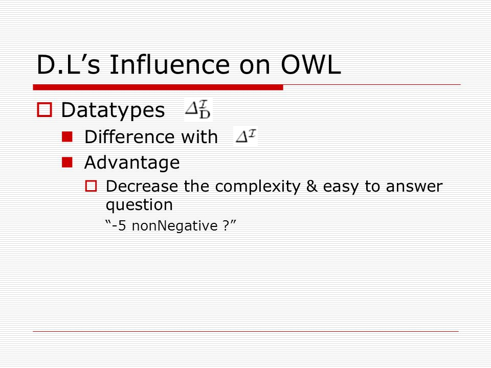 D.L's Influence on OWL Datatypes Difference with Advantage