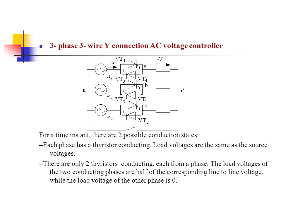 3- phase 3- wire Y connection AC voltage controller