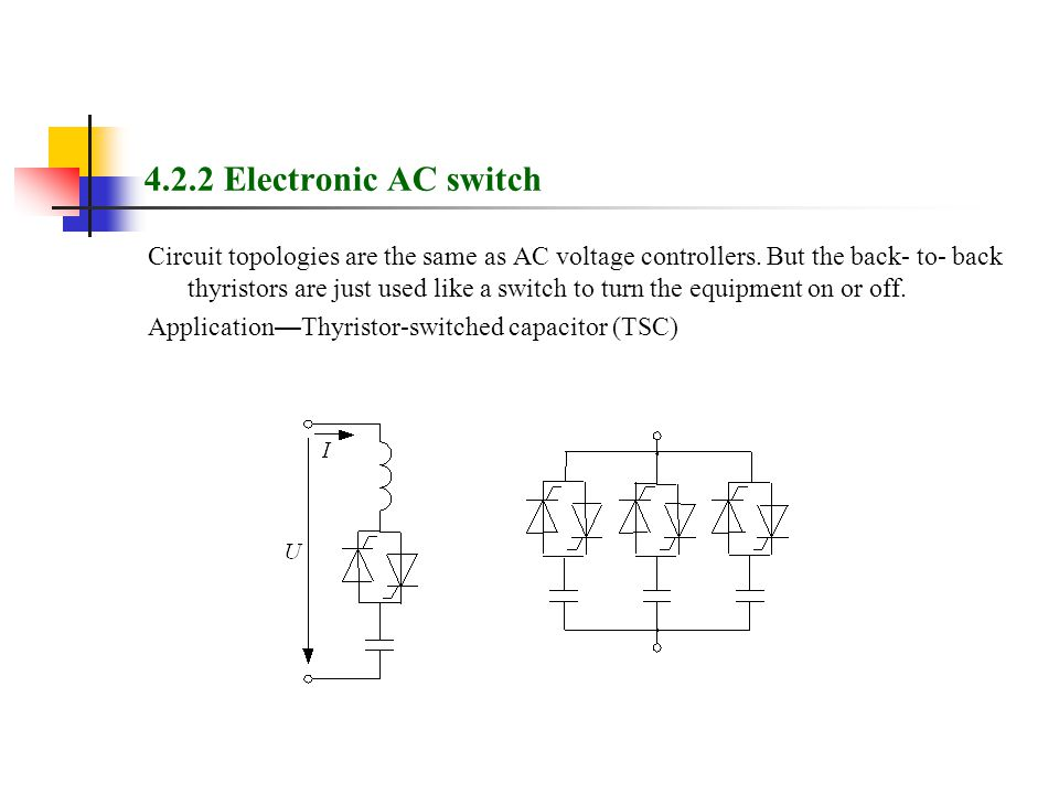 4.2.2 Electronic AC switch