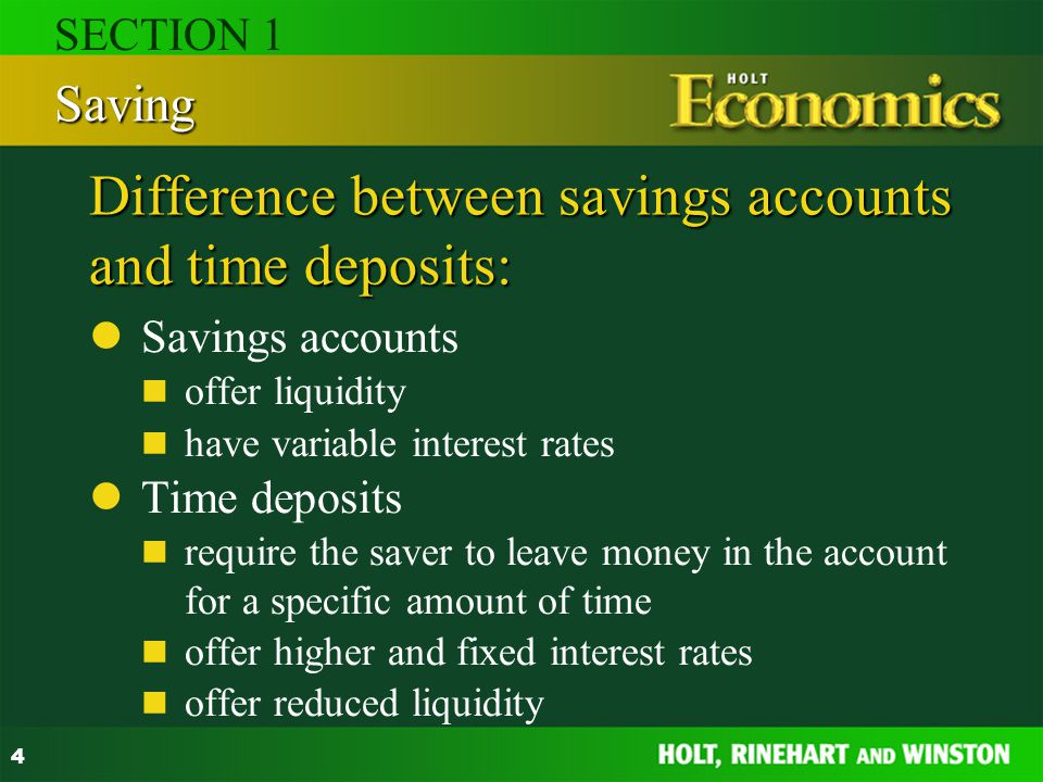 Difference between savings accounts and time deposits: