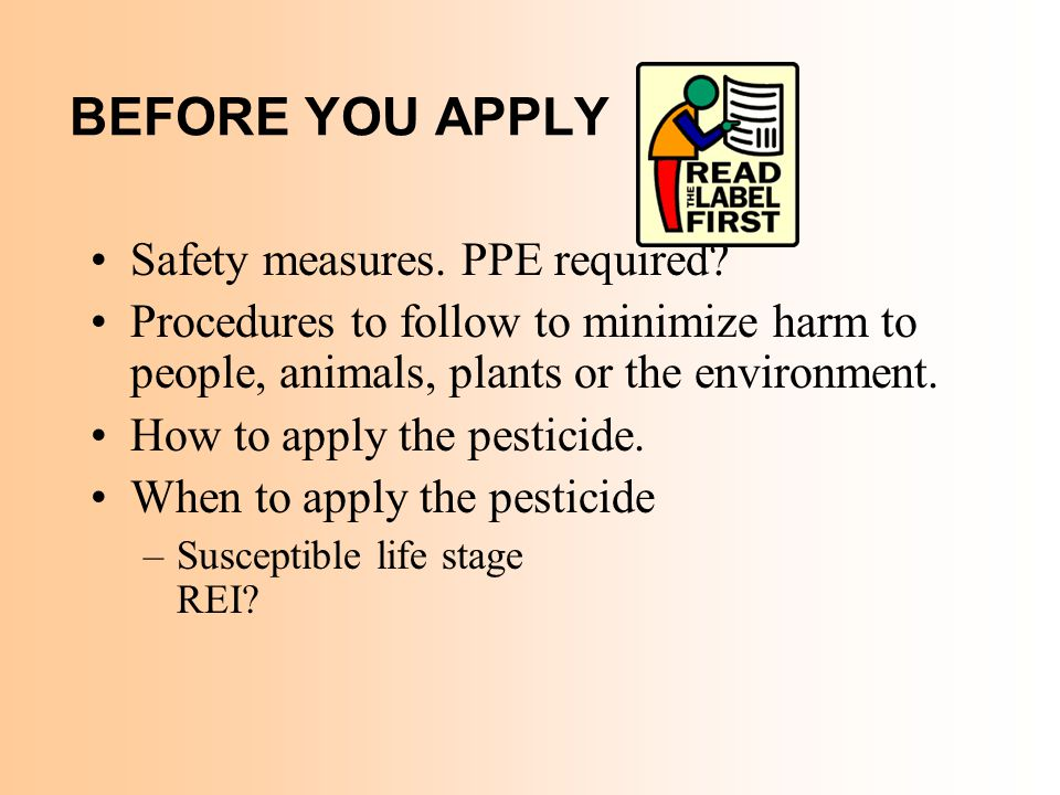 BEFORE YOU APPLY Safety measures. PPE required