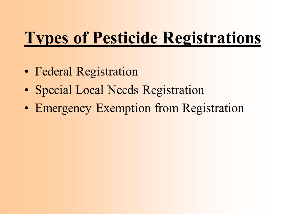 Types of Pesticide Registrations