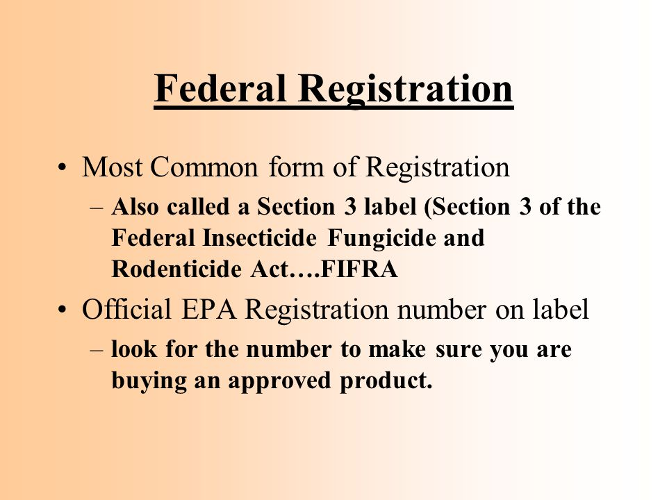 Federal Registration Most Common form of Registration