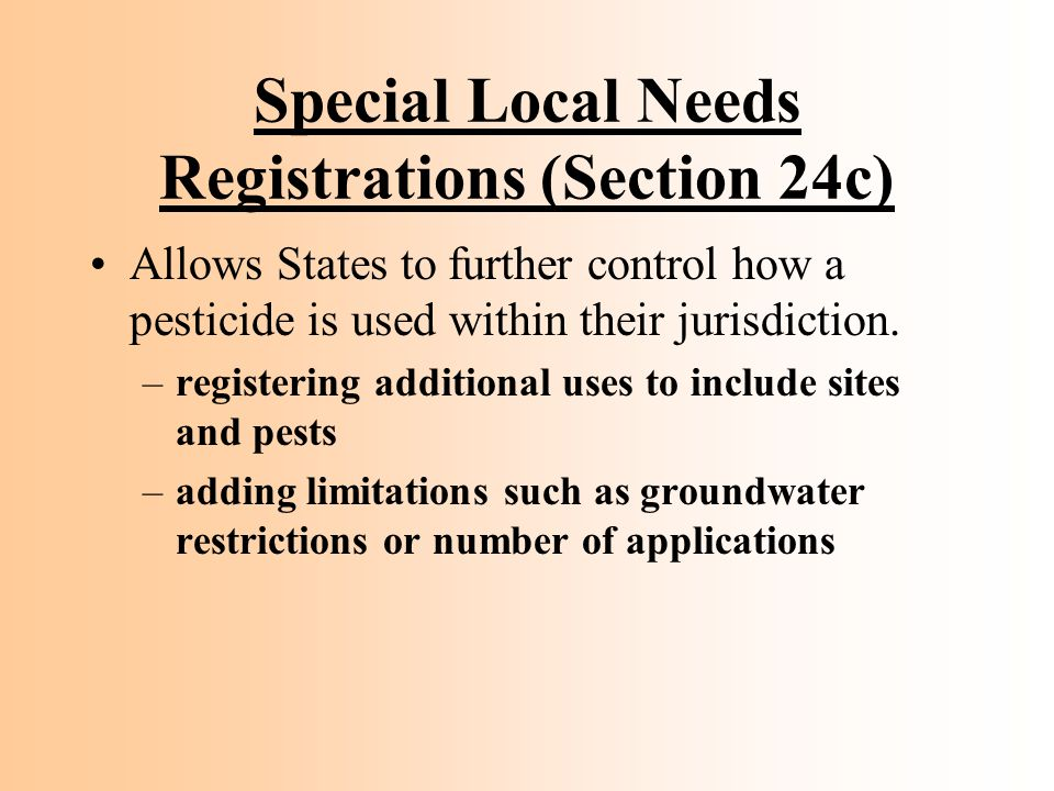 Special Local Needs Registrations (Section 24c)