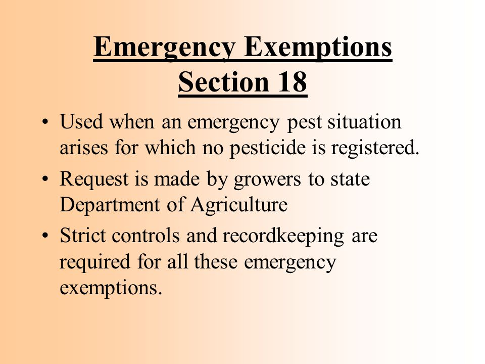 Emergency Exemptions Section 18