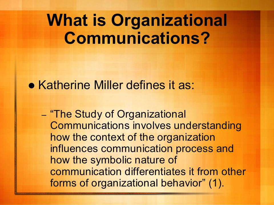 What is Organizational Communications