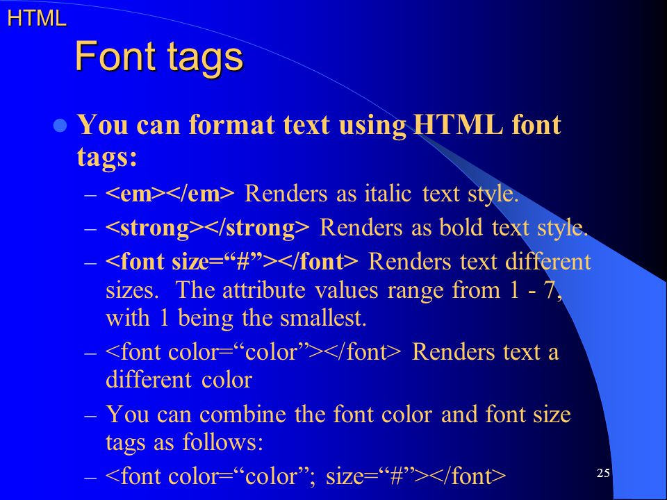 You can format text using HTML font tags: