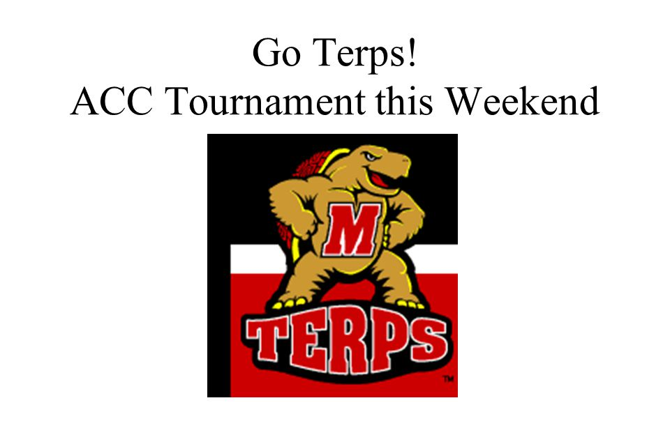 Go Terps! ACC Tournament this Weekend
