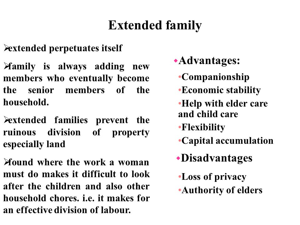 extended family advantages and disadvantages
