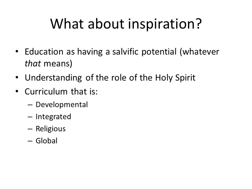 What about inspiration