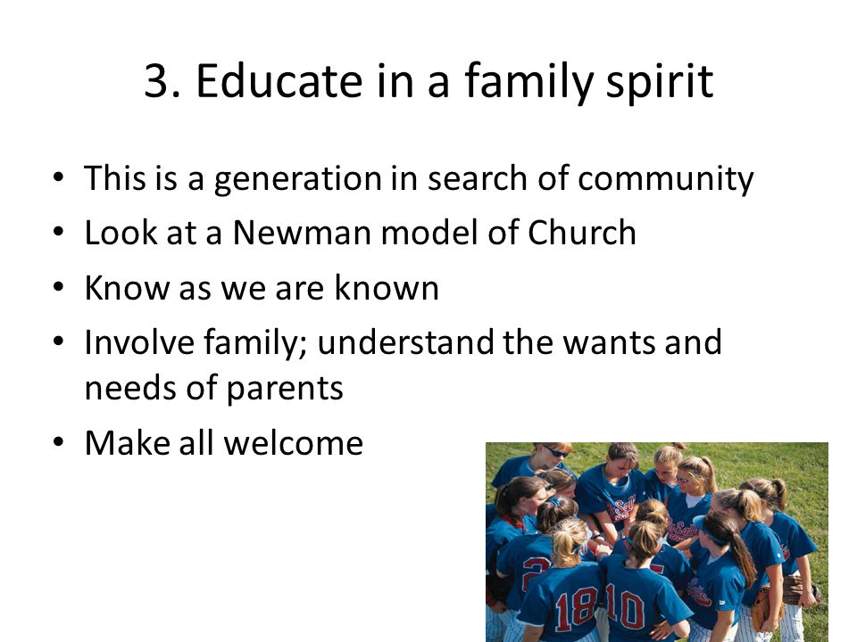 3. Educate in a family spirit