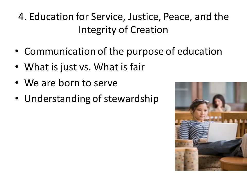 4. Education for Service, Justice, Peace, and the Integrity of Creation