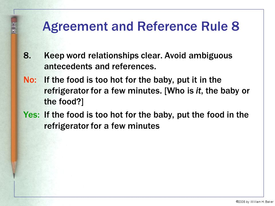 Agreement and Reference Rule 8