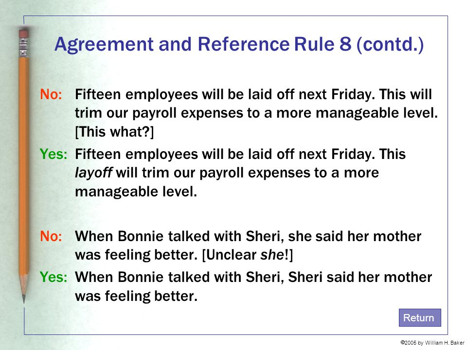 Agreement and Reference Rule 8 (contd.)