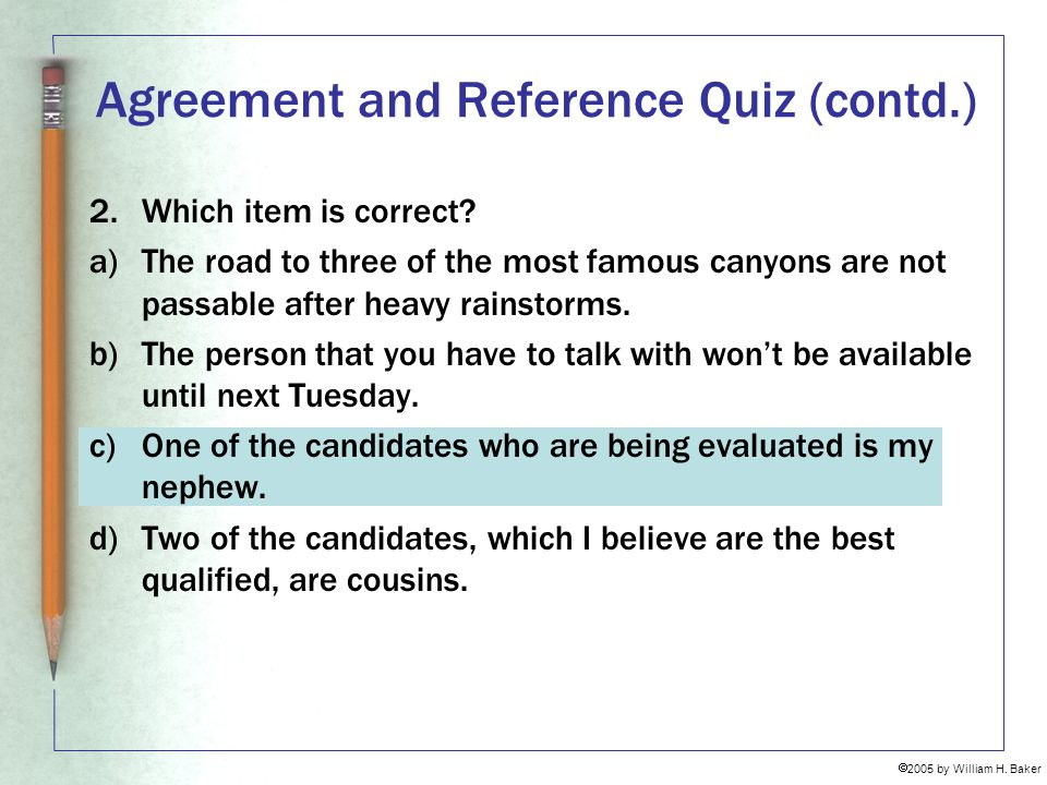 Agreement and Reference Quiz (contd.)