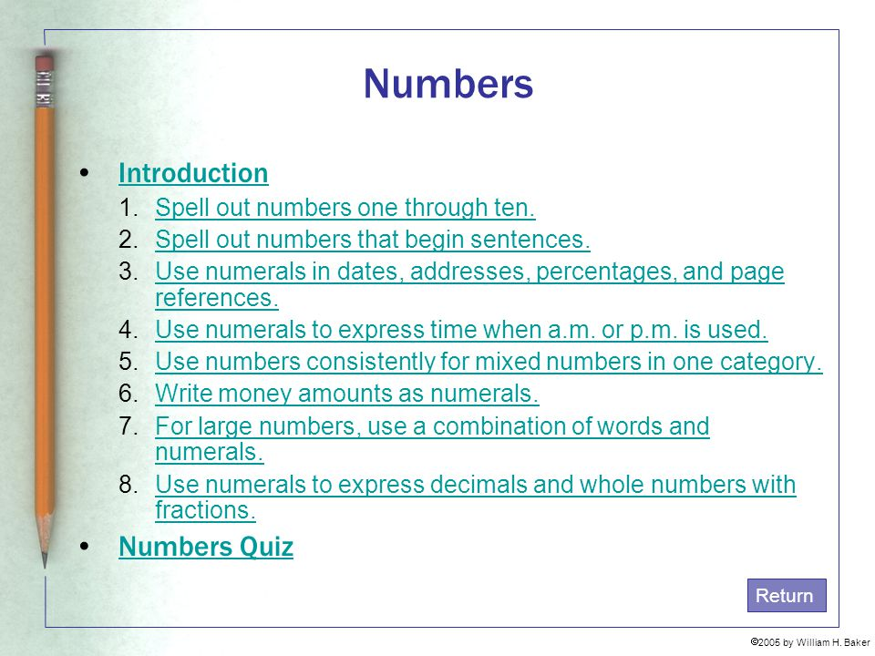 Numbers Introduction Numbers Quiz Spell out numbers one through ten.