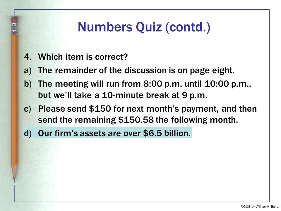 Numbers Quiz (contd.) 4. Which item is correct