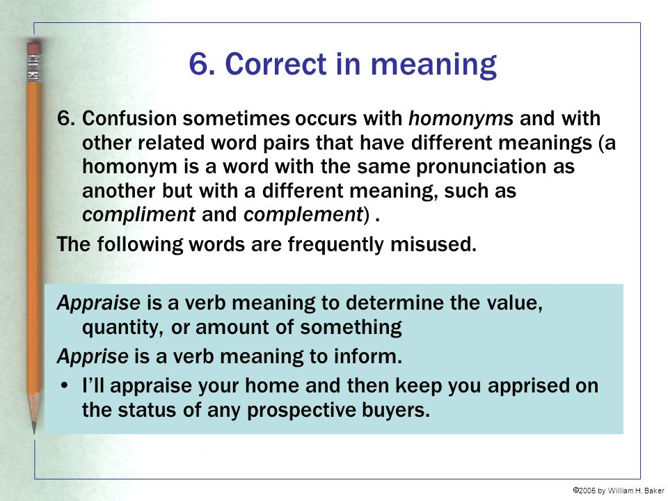 6. Correct in meaning