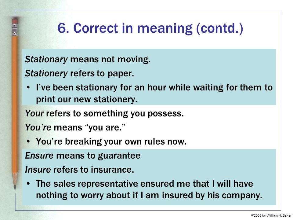 6. Correct in meaning (contd.)